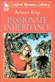 Passionate Inheritance, Rebecca King, 070899928X