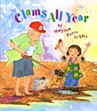Clams All Year, Maryann Cocca-Leffler, 156397469X