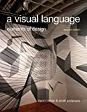 A Visual Language, Cohen, David and Anderson, Scott, 1408152223