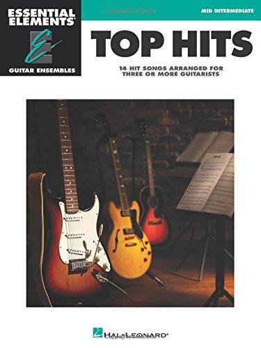 Top Hits: Essential Elements Guitar Ensembles - Early Intermediate Level ebook