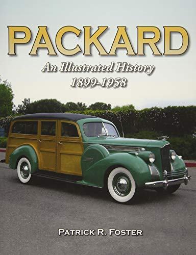Used, Packard: An Illustrated History 1899-1958 for sale  Delivered anywhere in USA