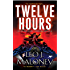 Twelve Hours (A Dan Morgan Thriller Book 4)