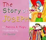 The Story of Joseph, Patricia A. Pingry, 0824941527