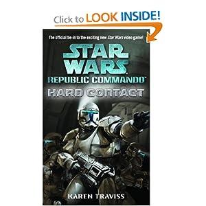 Hard Contact (Star Wars: Republic Commando, Book 1) Karen Traviss
