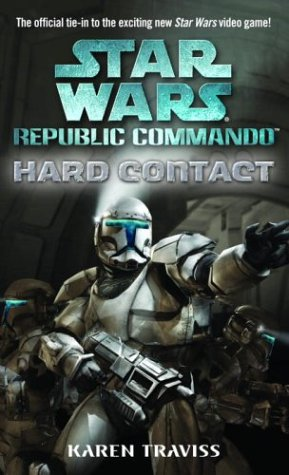 Star Wars: Republic Commando - Hard Contact - Book  of the Star Wars Legends