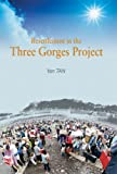 Resettlement in the Three Gorges Project, Tan, Yan, 9622098568