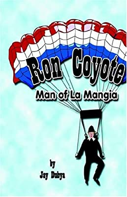 Ron Coyote, Man of La Mangia