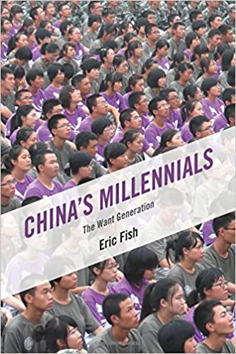 chinaus millennials the want generation reprint edition