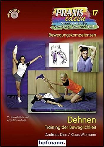 Dehnen: Training der Beweglichkeit Praxisideen - Schriftenreihe für ...
