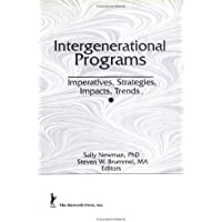 Intergenerational Programs: Imperatives, Strategies, Impacts, Trends