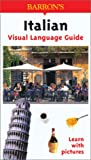 Italian Visual Language Guide, Rudi Kost, 0764122827