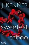 Sweetest Taboo (Stark International)