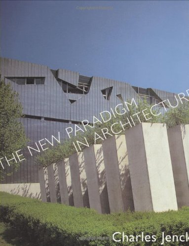 The New Paradigm in Architecture: The Language of Postmodernism by Yale University Press