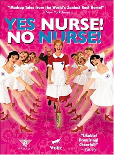 Yes Nurse! No Nurse! by Wolfe