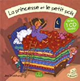 LA PRINCESSE ET LE PETIT POIS + CD