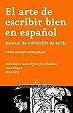 img - for El Arte de Escribir Bien En Espanol (Spanish Edition) book / textbook / text book