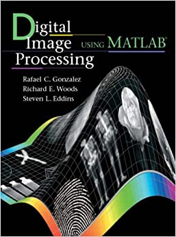 Digital Image Processing Using Matlab