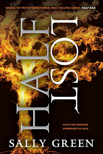 Half Lost (The Half Bad Trilogy Book 3)