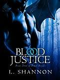 Blood Justice (Blood Royals Book 3)