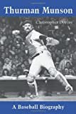 img - for Thurman Munson: A Baseball Biography book / textbook / text book