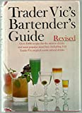 img - for Trader Vic's Bartender's Guide, Revised book / textbook / text book