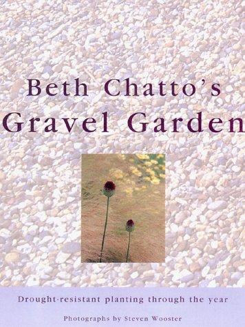 Cheap  Beth Chatto's Gravel Garden: Drought-Resistant Planting Through the Year