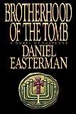 Brotherhood of the Tomb, Daniel Easterman, 0385520476
