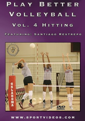 Play Better Volleyball: Hitting