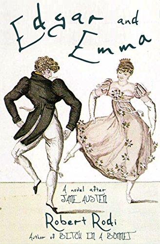Edgar and Emma: A Novel After Jane Austen