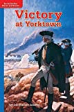 Victory at Yorktown, McGraw-Hill Education Staff, 0021529523