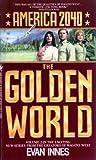 The Golden World, Evan Innes, 0553259229