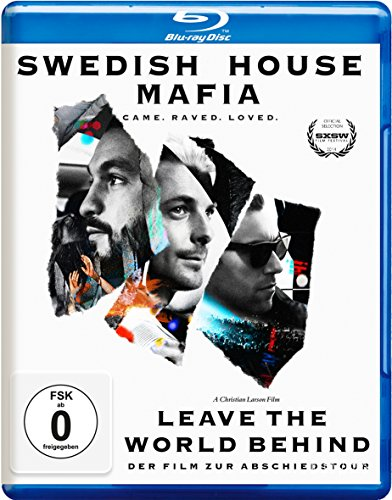 Swedish House Mafia - Leave The World Behind - Der Film zur Abschiedstour