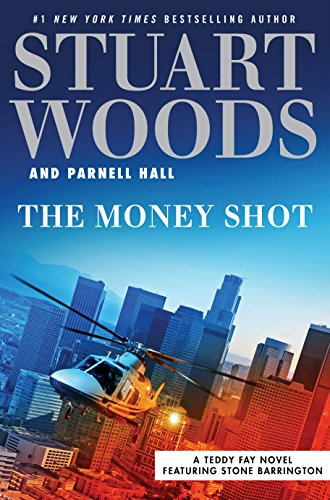 The Money Shot (A Teddy Fay Novel Book 2)