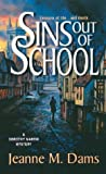 Sins Out of School (Dorothy Martin Mysteries, No. 8)