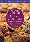 One Dough, Fifty Cookies, Leslie Pendleton, 0688154433