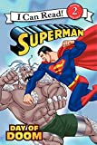 Superman Classic: Day of Doom (I Can Read Level 2)