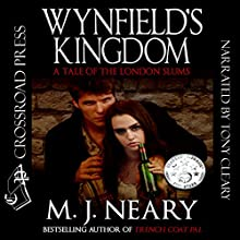 Wynfield's Kingdom: A Tale of the London Slums Audiobook by M. J. Neary Narrated by Tony Cleary