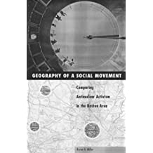 Geography And Social Movement: Comparing Antinuclear Activism in the Boston Area