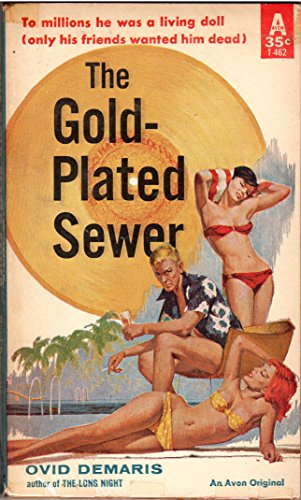Gold Plated Avon (The Gold-Plated Sewer)