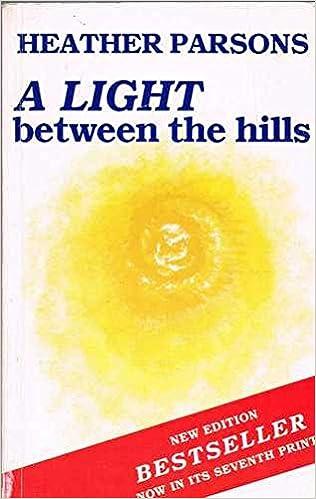 A Light Between the Hills