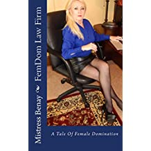 FemDom Law Firm: A Tale Of Female Domination