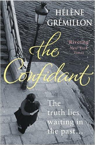 Laden Sie Kindle-Bücher auf Ihr iPad und iPhone The Confidant B0091RGFUC ePub by Hélène Grémillon