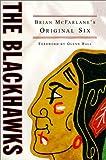 The Blackhawks, Brian McFarlane, 0773732527