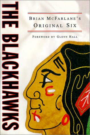 Download The Blackhawks: Brian McFarlane's Original Six pdf