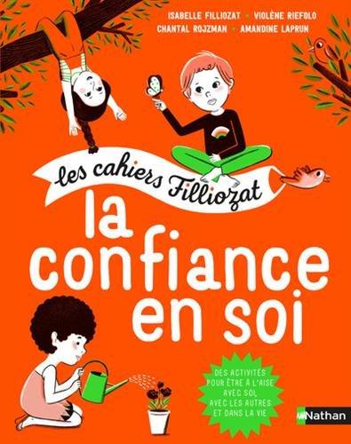 Cahier d'activités pour les enfants - La confiance en soi