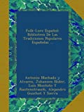 img - for Folk-Lore Espa ol: Biblioteca De Las Tradiciones Populares Espa olas ... (Spanish Edition) book / textbook / text book