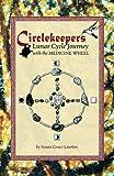 Circlekeepers, Susan Grace Lawton, 0970815832