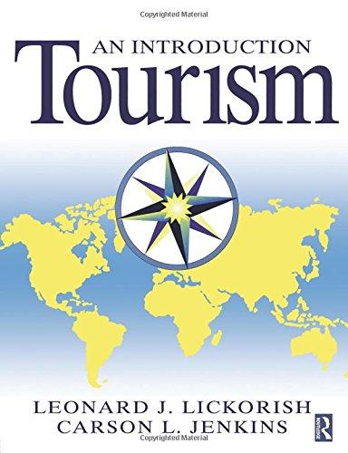 leonard j lickorish carson l jenkins 1997 an introduction to tourism An introduction to tourism front cover leonard j lickorish, carson l jenkins  routledge, 1997 - business & economics - 244 pages.