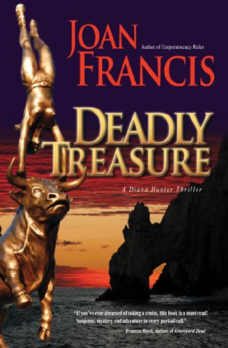 Book: Deadly Treasure (Diana Hunter Thrillers) by Joan Francis