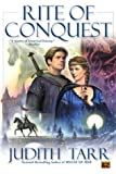 Rite of Conquest, Judith Tarr, 0451460022